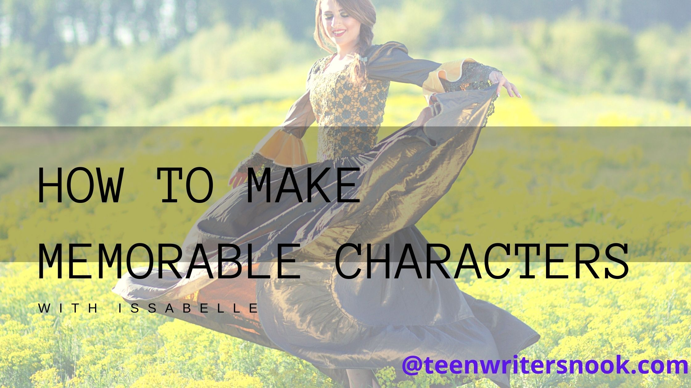 Issabelle returns to her series on character development!